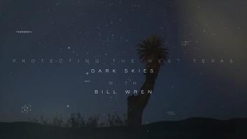 Video: Protecting the Dark West Texas Skies